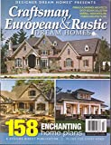 img - for Designer Dream Homes Presents Craftsman, European & rustic Dream Homes Magazine Issue 41 February/March 2017 book / textbook / text book