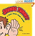 Sounds Funny! A Book About Comic Sounds (Sounds Funny Books)