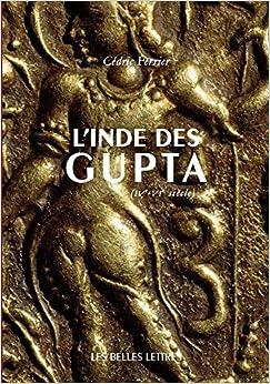 Book L'Inde Des Gupta (Ive - Vie Siecle) (Histoire)