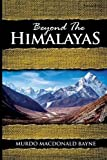 Beyond the Himalayas: (A Gnostic Audio Selection, Includes Free Access to Streaming Audio Book)