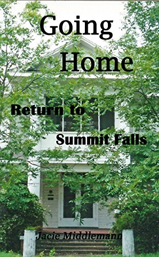 Going Home (Return to Summit Falls Book 1) by [Middlemann, Jacie]