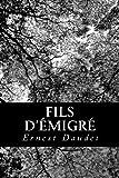 Fils D'émigré, Ernest Daudet, 1482062054