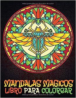 Amazoncom Mandalas Mágicos Libro Para Colorear Maravillosos