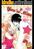 You're Mine Vol.1 (Manga Comic Book Graphic Novel)