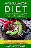 Anti-Inflammatory Diet: Top Anti-Inflammatory Diet Recipes for Beginners