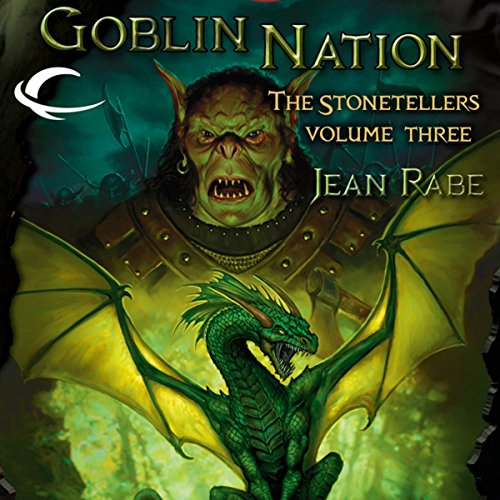 Goblin Nation: Dragonlance: The Stonetellers, Book 3