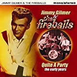 Quite A Party - The Early As & Bs [ORIGINAL RECORDINGS REMASTERED] -  Jimmy Gilmer & The Fireballs, Audio CD