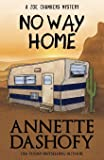 No Way Home (A Zoe Chambers Mystery) (Volume 5)