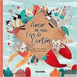 AMOR EN UNA CAJA DE CARTÓN [Próxima aparición] (Spanish) Hardcover – 2018