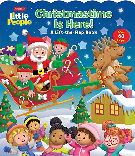 Fisher-Price Little People: Christmastime is Here! (Fisher Price Lift-the-Flap)