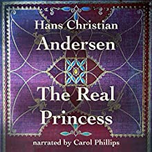 The Real Princess Audiobook by Hans Christian Andersen Narrated by Carol Phillips