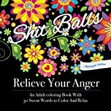 Relieve Your Anger Midnight Edition An Adult Coloring Book With 30 Swear Words To