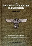 The German Infantry Handbook 1939-1945:
