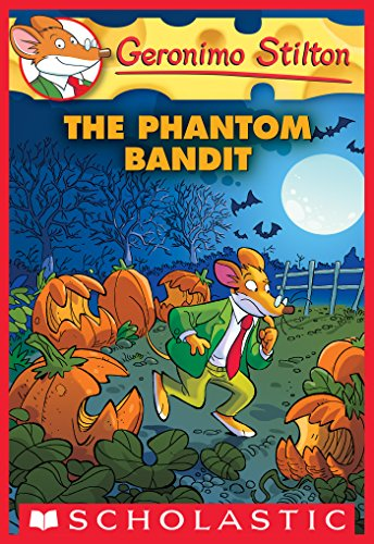 The Phantom Bandit (Geronimo Stilton #70) -