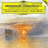 Mendelssohn: Symphony No 2 in B Flat Major, Op. 52 (Lobgesang, Hymn of Praise)