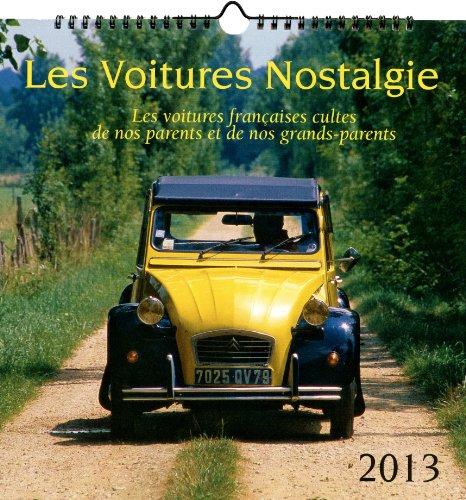 CALENDRIER VOITURES NOSTALGIE 2013