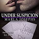 Under Suspicion: Alexander Security and Investigations Audiobook by Marla Josephs Narrated by D. C. Cole