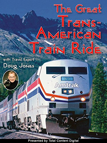 The Great Trans American Train Ride - Presented by Total Content Digital