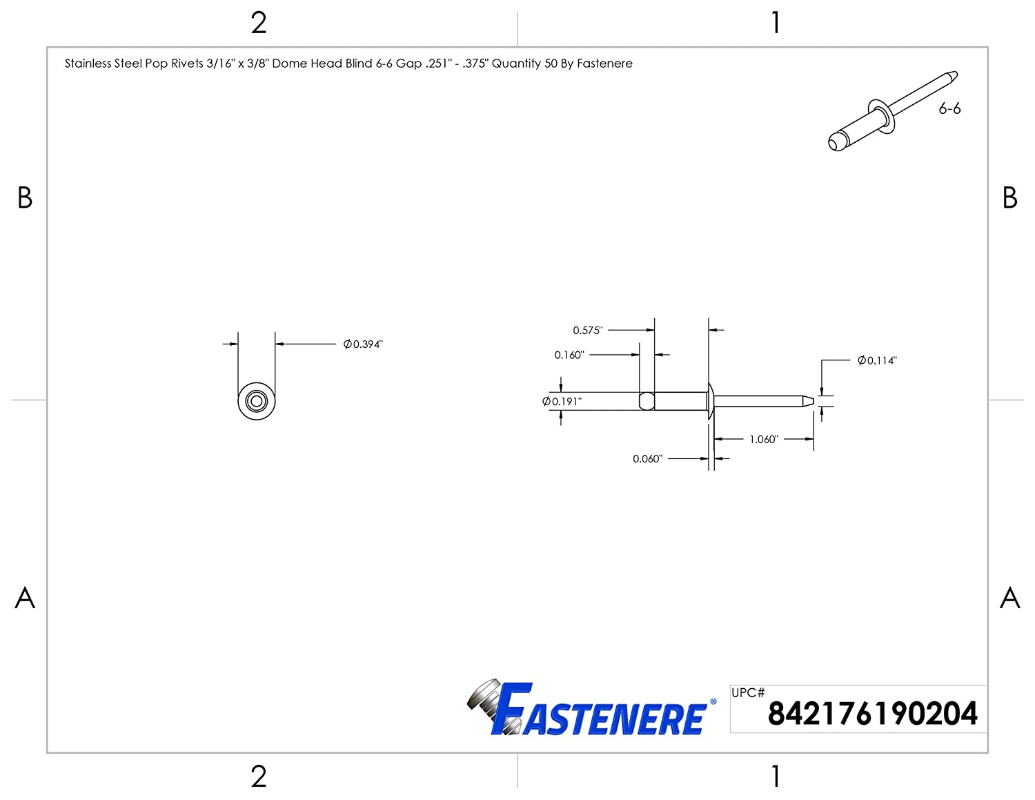 .250 Quantity 50 by Fastenere Stainless Steel Pop Rivets 3//16 x 1//4 Dome Head Blind 6-4 Gap .188