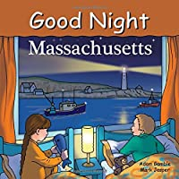 Good Night Massachusetts (Good Night Our World)