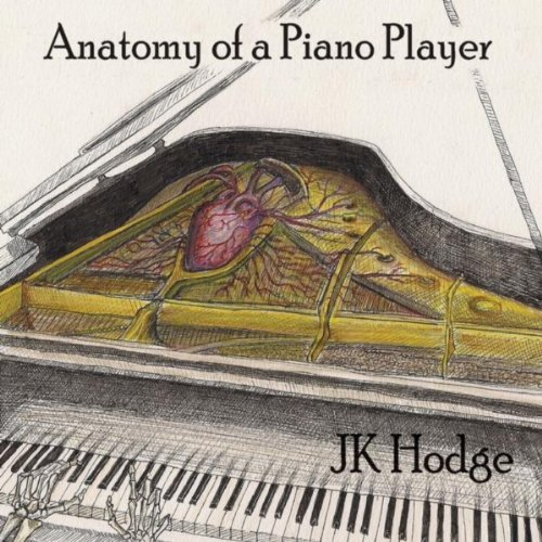 anatomy of a piano player by jk hodge on amazon music. Black Bedroom Furniture Sets. Home Design Ideas