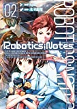 ROBOTICS;NOTES 02 (BLADE COMICS)
