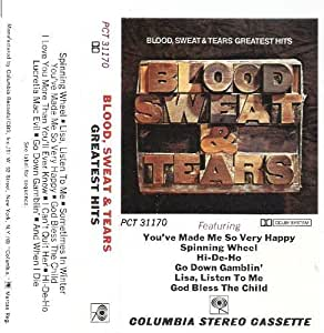 Blood Sweat & Tears Greatest Hits by Blood Sweat & Tears: Blood ...
