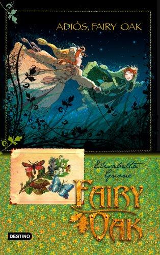 Fairy Oak 4. Adios, Fairy Oak (Spanish and Italian Edition)