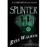 Splinter: A CHRONOS Files Story