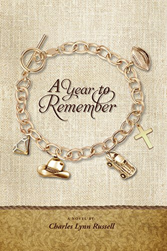 A YEAR TO REMEMBER (Faith and Family Book 1) by [RUSSELL, CHARLES]