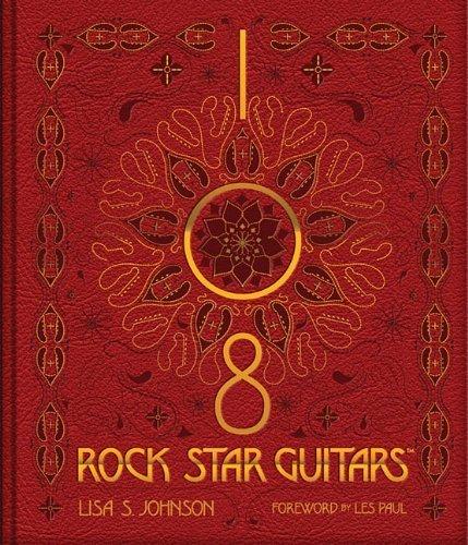 - 108 Rock Star Guitars by Lisa S. Johnson (2014-11-11)