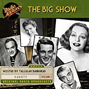 The Big Show, Volume 1    NBC Radio