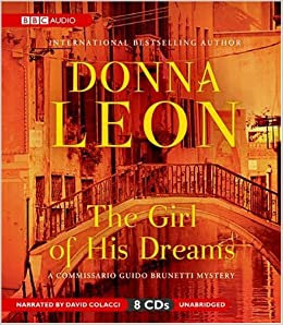Buy The Girl Of His Dreams A Commissario Brunetti Mystery Guido Mysteries Audio Book Online At Low Prices In India