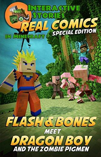 Minecraft Flash And Bones Meet Dragon Boy And The Zombie Pigmen