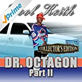 Dr. Octagon Pt. 2 (Collector's Edition)
