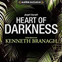 Heart of Darkness: A Signature Performance by Kenneth Branagh Hörbuch von Joseph Conrad Gesprochen von: Kenneth Branagh