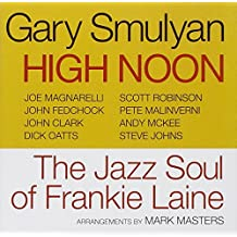 High Noon - The Jazz Soul Of Frankie Laine