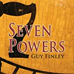 Seven Powers: Building Bridges to Your Higher Possibilities   Guy Finley