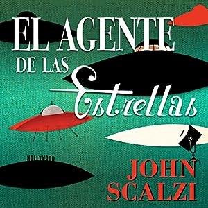 El Agente de las Estrellas [Agent to the Stars] Audiobook