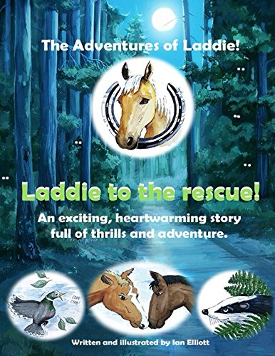 Download Laddie to the rescue!: An exciting horse story with pictures. Age 6 - 10 (The adventures of Laddie!) PDF