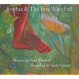 Sophia & the Boy Who Fell