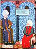 img - for Suleymanname: The illustrated history of Suleyman the Magnificent book / textbook / text book