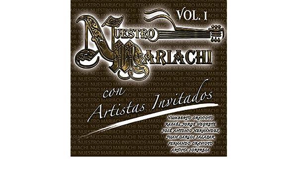 Nuestro Mariachi Con Artistas Invitados Vol 1 Clean By Various