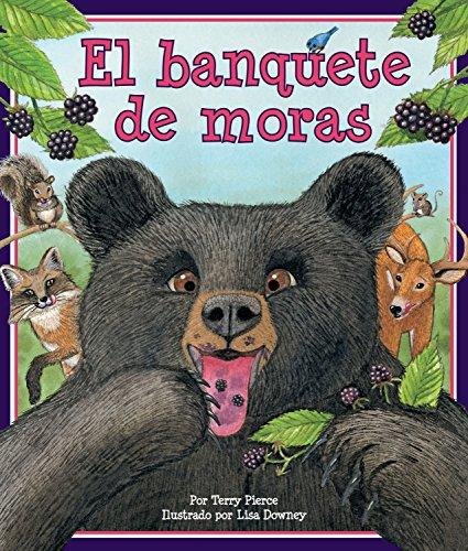 El banquete de moras (Spanish Edition) [Terry Pierce] (Tapa Blanda)