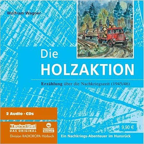 Book Die Holzaktion. 2 CDs + 2 mp3-CDs