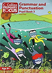 Collins Primary Focus - Grammar and Punctuation: Pupil Book 3