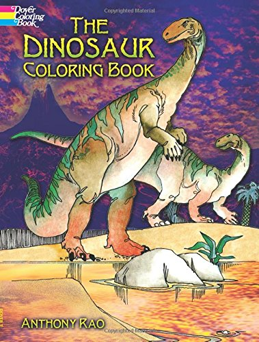 The Dinosaur Coloring Book (Dover Nature Coloring Book) ()