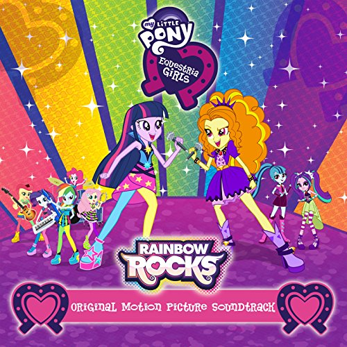 Rainbow Rocks (Original Motion Picture Soundtrack) ()