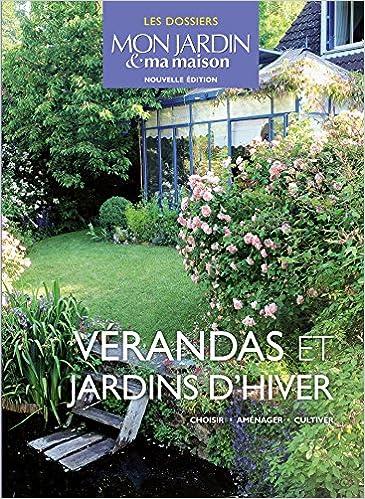 Amazon.fr - Vérandas et jardin d\'hiver - Collectif - Livres