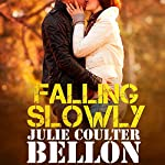 Falling Slowly (Hostage Negotiation Team #1.5) | Julie Coulter Bellon